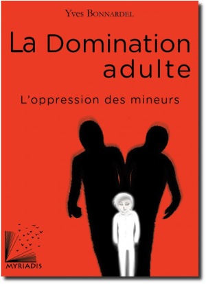 la domination adulte l oppression des mineurs300